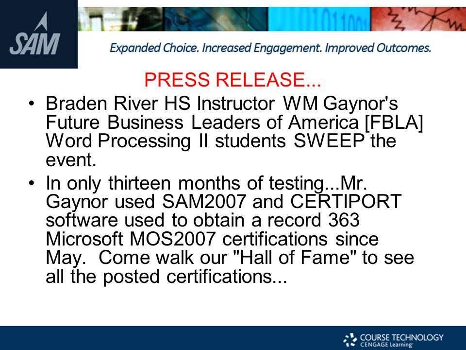 PRESS RELEASE... Braden River HS Instructor WM Gaynor s Future Business Leaders of America [FBLA] Word Processing II students SWEEP the event.